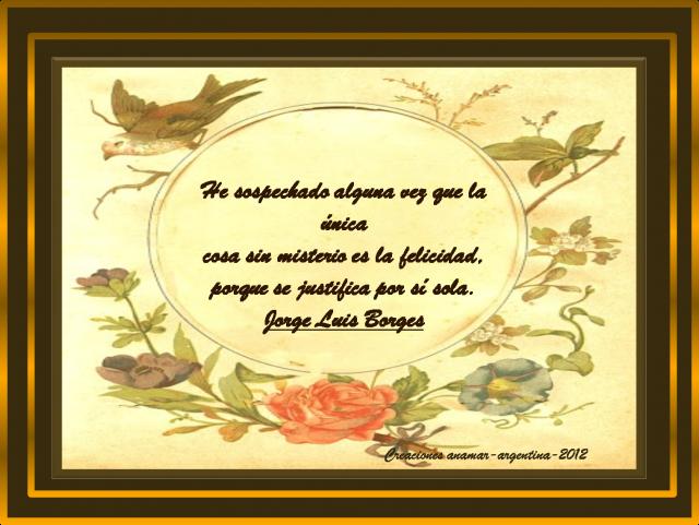 frase-jorge-luis-borges-anamar-argentina-2012.png